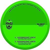 Goodnight Rico [7 inch Analog]
