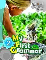 マイ ファースト グラマー 第2版 レベル2 ワークブック 【子ども 英語教材】 e-future My First Grammar 2 (2nd Edition) Workbook