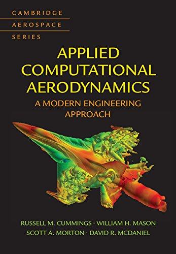 Applied Computational Aerodynamics: A Modern Engineering Approach (Cambridge Aerospace Series)