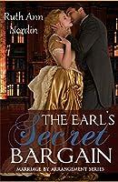 The Earl's Secret Bargain (Marriage by Deceit)