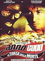 Anno 2000 La Corsa Della Morte (2 Dvd) [Italian Edition]