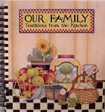 Debbie Mumm Our Family: Traditions from the Kitchen: Recipe Keeper