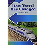 Social Studies 2006 Leveled Reader 6-Pack Grade 1.6b: How Travel Has Changed (Scott Foresman)