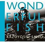 WONDERFUL FISH (初回生産限定:デジパック・SHM-CD・スペシャルプライス) 画像