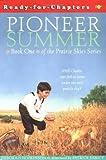 Pioneer Summer: Prairie Skies (Ready-for-Chapters)