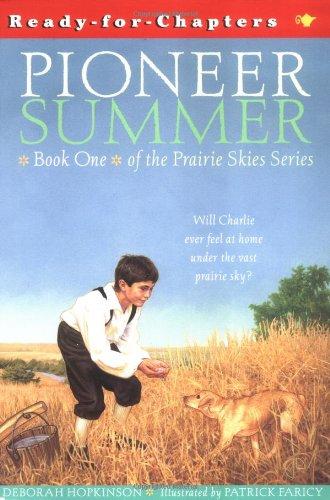 Pioneer Summer: Prairie Skies (Ready-for-Chapters)の詳細を見る
