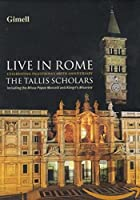 The Tallis Scholars Live in Rome