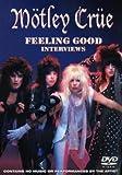 Motley Crue FEELING GOOD INTERVIEWS [DVD]
