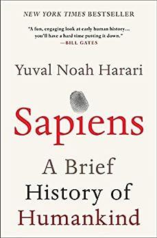 [Harari, Yuval Noah]のSapiens: A Brief History of Humankind (English Edition)