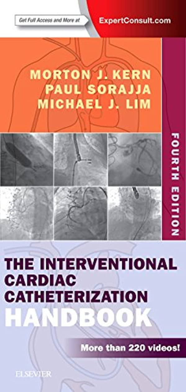 不機嫌禁止する荒廃するThe Interventional Cardiac Catheterization Handbook, 4e