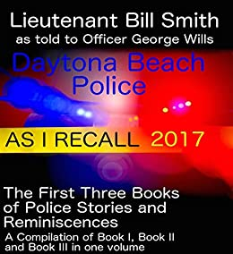 [Wills, George Roland]のAS I RECALL 2017 (English Edition)
