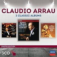 Claudio Arrau - Three Classic Albums [3 CD] by Claudio Arrau (2014-05-06)