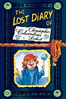 The Lost Diary of Christopher Columbus's Lookout (Lost Diaries)