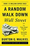 A Random Walk Down Wall Street the Time-tested Strategy for Successful Investing