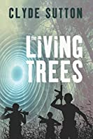 The Living Trees