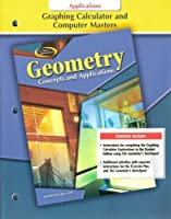 Glencoe Mathematics - Geometry: Concepts and Applications - Graphing Calculator and Computer Masters