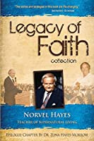 Legacy of Faith Collection: Norvel Hayes: Teacher of Supernatural Living