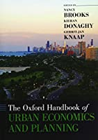 The Oxford Handbook of Urban Economics and Planning (Oxford Handbooks)