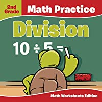 2nd Grade Math Practice: Division Math Worksheets Edition