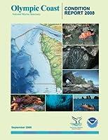 Olympic Coast National Marine Sanctuary Condition Report 2008