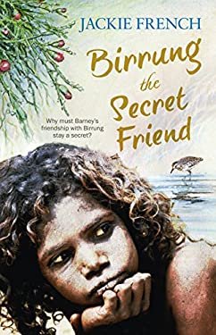 Birrung the Secret Friend (The Secret History Series, #1)