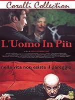 L'Uomo In Piu' [Italian Edition]
