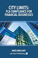 City Limits: FCA Compliance for Financial Businesses
