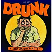 Drunk-100 Smashed Hits
