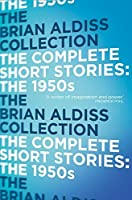 The Complete Short Stories: The 1950s【洋書】 [並行輸入品]