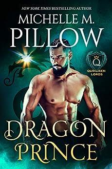 Dragon Prince: A Qurilixen World Novel (Qurilixen Lords Book 1) by [Pillow, Michelle M.]