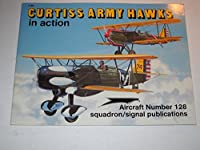 Curtiss Army Hawks in Action (AIRCRAFT)