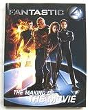 2005年 「ファンタスティック4 FANTASTIC 4 -THE MAKING OF THE MOVIE」 洋書古本 TITAN BOOKS
