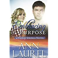 Embracing Purpose (Valley Springs Book 5) (English Edition)