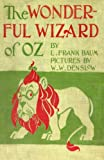 The Wonderful Wizard of Oz: Original version illustrated in colour