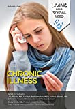 Chronic Illness (Living with a Special Need) (English Edition) 画像