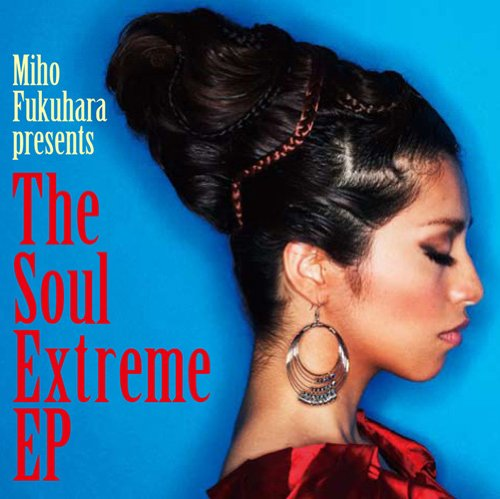 The Soul Extreme EP(初回限定盤)