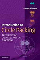 Introduction to Circle Packing: The Theory of Discrete Analytic Functions