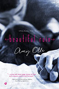 Beautiful Ruin (A Nolan Brothers Series Novel Book 1) by [Olle, Amy]