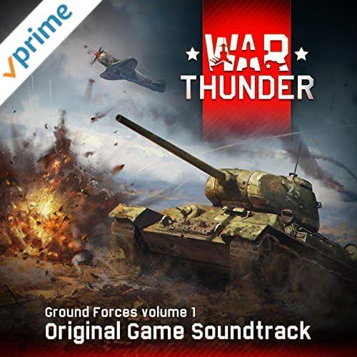 War Thunder (Original Game Soundtrack) [Ground Forces, Vol. 1]