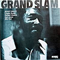 Grand Slam: Limited by BENNY BAILEY (2015-11-11)