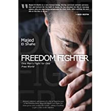 Freedom Fighter: One Man's Fight for One Free World