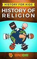 History for kids: History of Religion