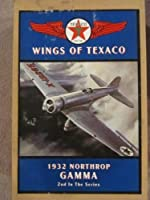 Wings of Texaco 1932 Northrop Gamma 2nd In the Series by Ertl Company [並行輸入品]