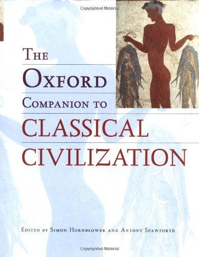 Download The Oxford Companion to Classical Civilization 0198601654