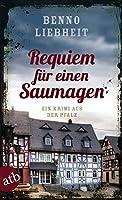 Requiem fuer einen Saumagen: Ein Krimi aus der Pfalz