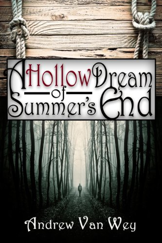 Download A Hollow Dream of Summer's End: (A Hollow Dream - Season One) (English Edition) B008XWXHT8