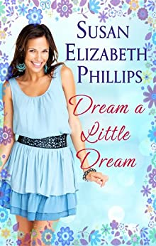 Dream A Little Dream: Number 4 in series (Chicago Stars) by [Phillips, Susan Elizabeth]