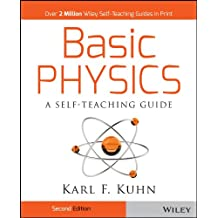 Basic Physics: A Self-Teaching Guide (Wiley Self-Teaching Guides Book 167)