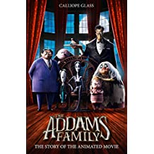 The Addams Family: The Story Of The Movie (Movie Tie-In)