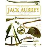 World of Jack Aubrey: Twelve-pounders, Frigates, Cutlasses, and Insignia of His Majesty's Royal Navy